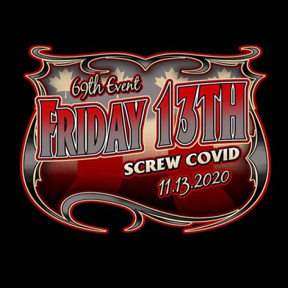 Nov 2020 Friday the 13th Screw Covid tshirt front